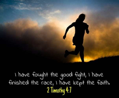 no regrets, fought the good fight, kept the faith, finished the race