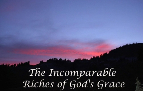 incomparable riches of his grace