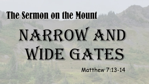 narrow and wide gates